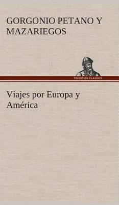 Viajes Por Europa y America