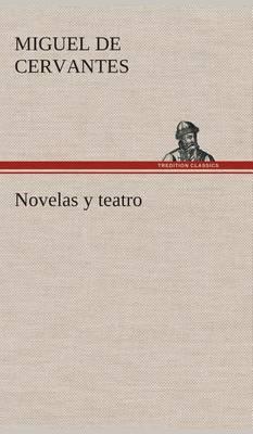 Novelas y Teatro