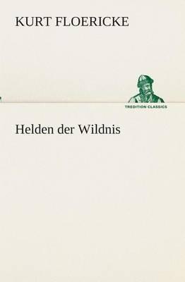 Helden Der Wildnis