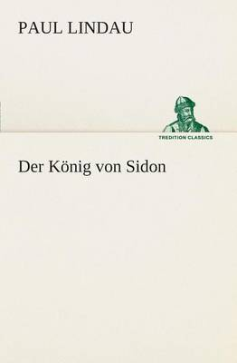 Der Konig Von Sidon