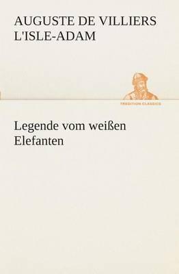 Legende Vom Weien Elefanten