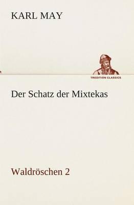 Der Schatz Der Mixtekas