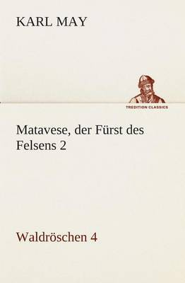 Matavese, Der Furst Des Felsens 2