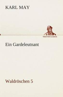 Ein Gardeleutnant