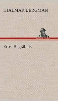 Eros' Begrabnis