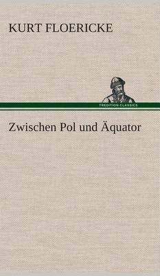 Zwischen Pol Und Aquator