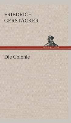 Die Colonie
