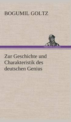 Zur Geschichte Und Charakteristik Des Deutschen Genius