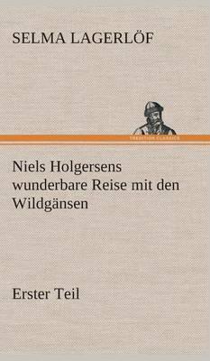 Niels Holgersens Wunderbare Reise Mit Den Wildgansen