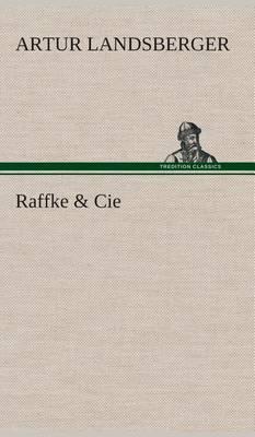 Raffke & Cie