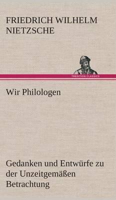 Wir Philologen