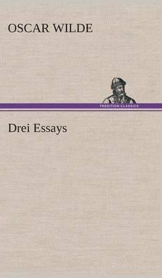 Drei Essays