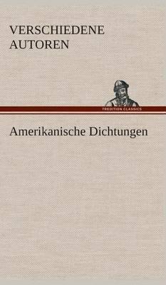 Amerikanische Dichtungen