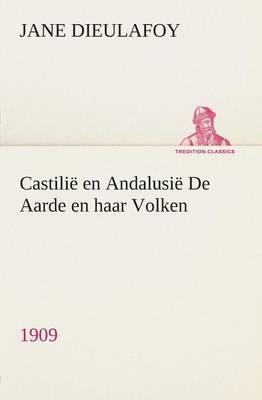 Castilie En Andalusie de Aarde En Haar Volken, 1909