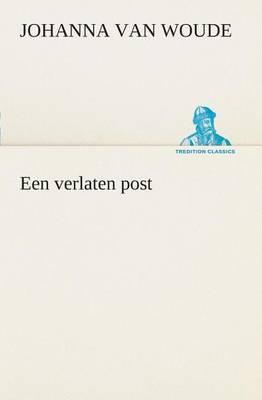 Een Verlaten Post