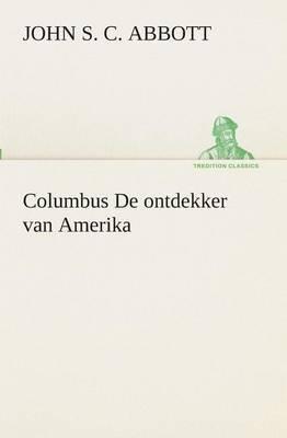 Columbus de Ontdekker Van Amerika