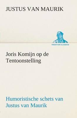Joris Komijn Op de Tentoonstelling Humoristische Schets Van Justus Van Maurik