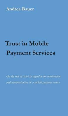 Trust in Mobile Payment Services