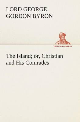 The Island; Or, Christian and His Comrades