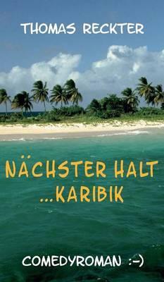 Nachster Halt ... Karibik
