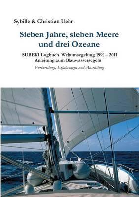 Sieben Jahre, Sieben Meere Und Drei Ozeane