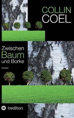 Zwischen Baum Und Borke
