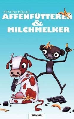 Affenf Tterer & Milchmelker