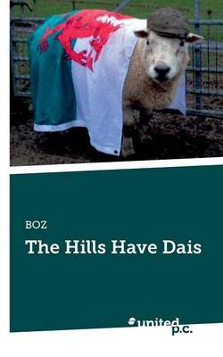 The Hills Have Dais
