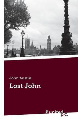 Lost John: An Autobiographical Novel