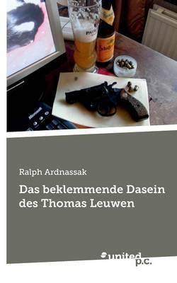 Das Beklemmende Dasein Des Thomas Leuwen