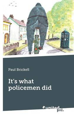 It's What Policemen Did