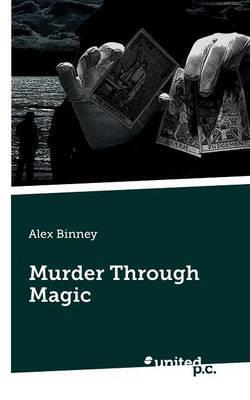 Murder Through Magic