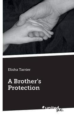 A Brother's Protection