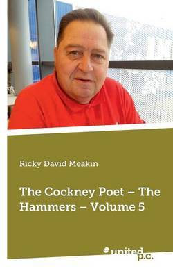 The Cockney Poet: Volume 5: Hammers