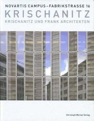 Krischanitz Und Frank Architekten: Novartis Campus Fabrikstrasse 16