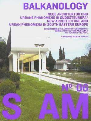 S AM 06: Balkanology