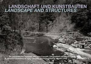 Landscape and Structures: A Personal Inventory of Jurg Conzett