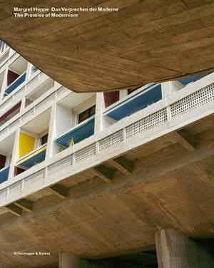 Margret Hoppe. The Promise of Modernism