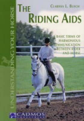The Riding Aids: Basic Terms of Harmonious Communication Between Rider and Horse