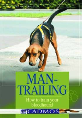Man-Trailing: How to Train Your Bloodhound