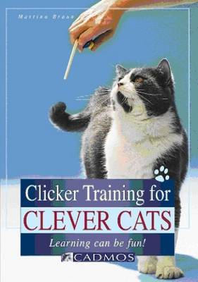 Clicker Training for Clever Cats: Learning Can be Fun
