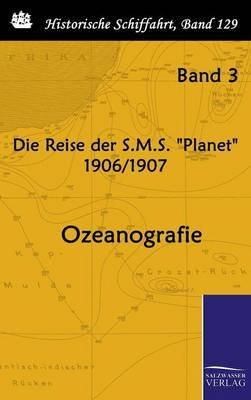 Die Reise Der S.M.S. Planet 1906/1907