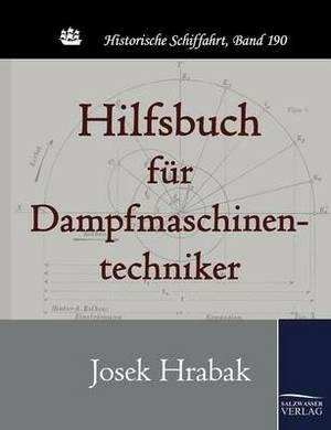 Hilfsbuch Fur Dampfmaschinentechniker