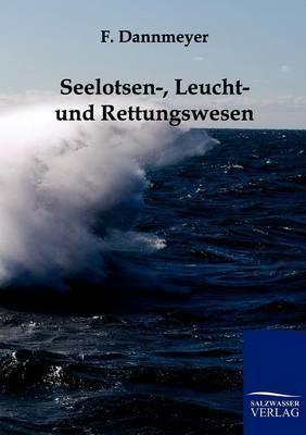 Seelotsen-, Leucht- Und Rettungswesen