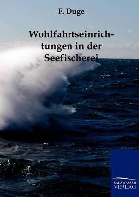Wohlfahrtseinrichtungen in Der Seefischerei
