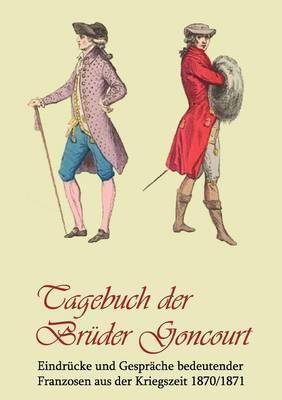 Tagebuch Der Br Der Goncourt