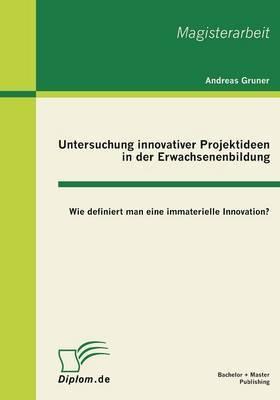 Untersuchung Innovativer Projektideen in Der Erwachsenenbildung