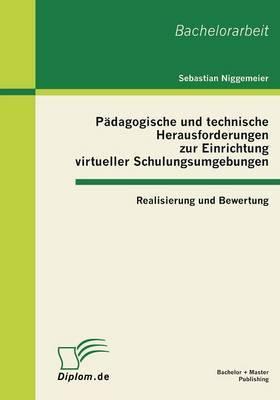 Padagogische Und Technische Herausforderungen Zur Einrichtung Virtueller Schulungsumgebungen