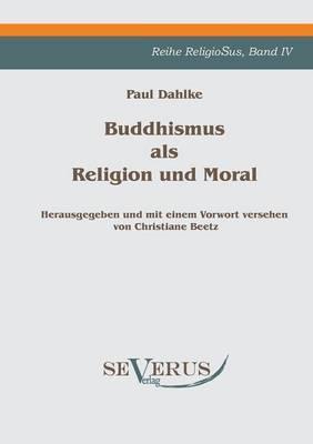Buddhismus ALS Religion Und Moral