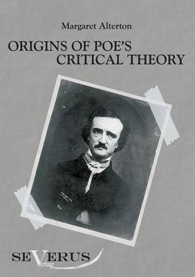 Origins of Poe's Critical Theory
